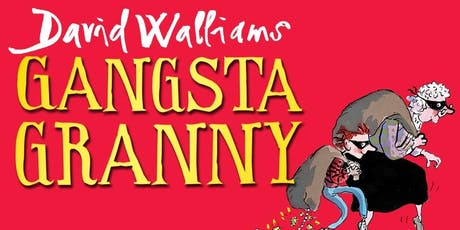Gangsta Granny by David Walliams - Outdoor Theatre at Walton Gardens tickets