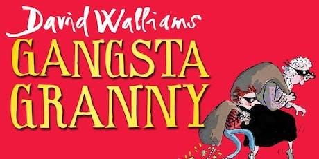Gangsta Granny by David Walliams - Outdoor Theatre at Walton Gardens tickets