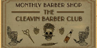 Monthly Barber Pop-Up Shop with The Cleavin Barber Club