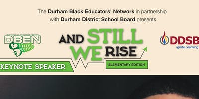 And Still We Rise – Elementary Edition Conference