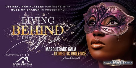 """Living Behind the Mask"" Domestic Violence Masquerade Gala Fundraiser tickets"