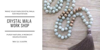Crystal Mala Workshop