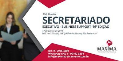 Fórum anual de SECRETARIADO EXECUTIVO - Business Support -  16ª  edição