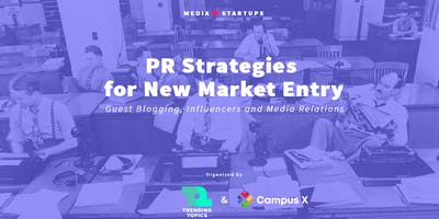 PR Strategies for a New Market Entry