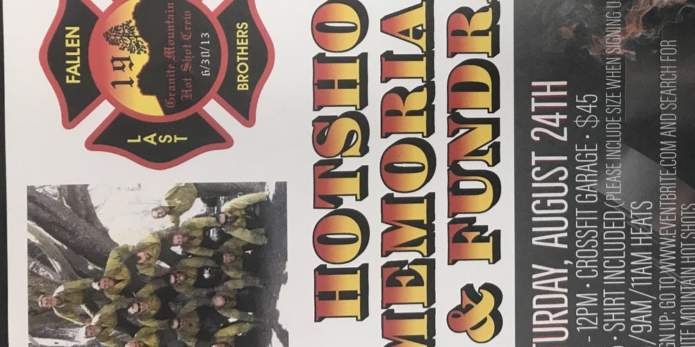 Granite mountain hotshots fundraiser tickets sat aug 24 2019 at 7