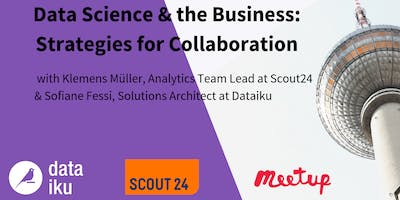 Data Science & the Business: Strategies for Collaboration