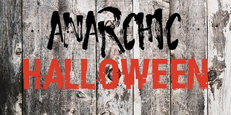 Anarchic Halloween  tickets