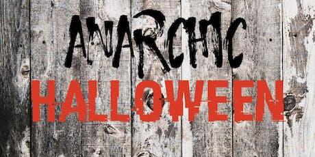 Anarchic Halloween  tickets
