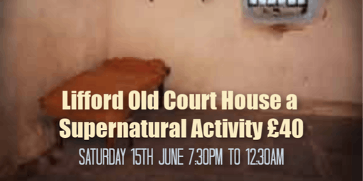 Lifford Old Court House - A Haunting Experience