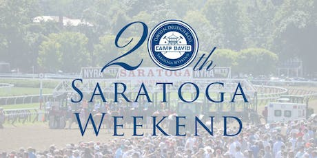 "THE SARATOGA WEEKEND (""Camp David"") 20th Anniversary tickets"