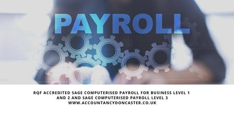 RQF Accredited Sage Computerised Payroll for Business Level 1 and 2 and Sage Computerised Payroll Level 3 tickets