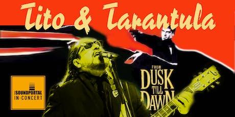 TITO & TARANTULA - Live 2019 Tickets