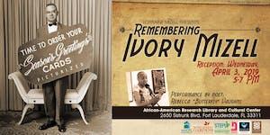 Lorraine Mizell Presents: Remembering Ivory Mizell...