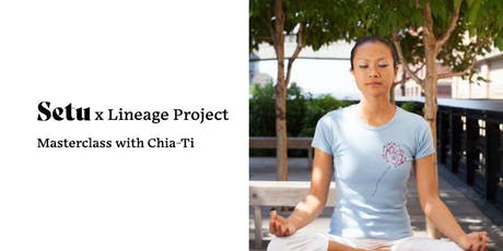 Lineage Project trauma-conscious practice with Chia-Ti Chiu tickets