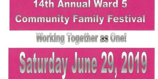 Become a vendor for the 14th Annual Ward 5 Community Family Festival!