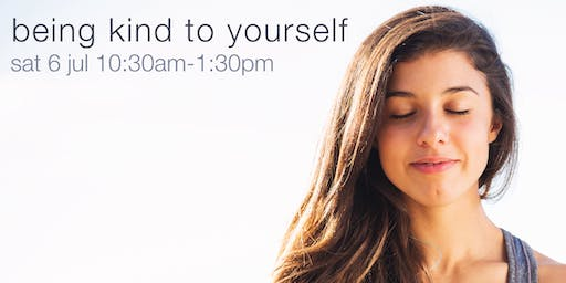 Being Kind to Yourself - a half-day meditation course