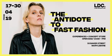5f59c3c1cb6 THE ANTIDOTE TO FAST FASHION Experiences + Concept Store