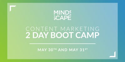 Content Marketing - 2 DAY BOOTCAMP (May)