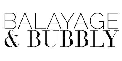Balayage & Bubbly