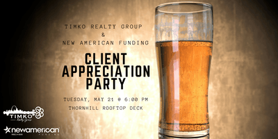 Timko Realty Group & New American Funding Client Appreciation Party