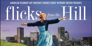 Flicks from the Hill: Sound of Music Sing-a-long