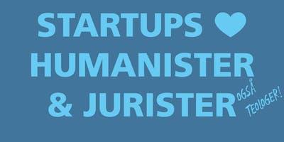Startups <3 Humanister & Jurister