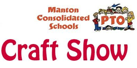 2019 Holiday Craft Show hosted by the Manton PTO tickets