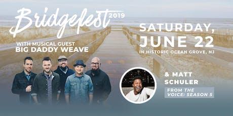 Bridgefest 2019 tickets