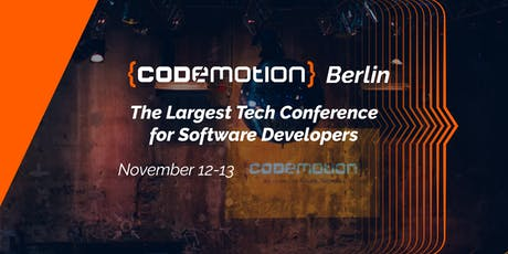 Codemotion Berlin 2019 Tech Conference (November 12-13) Tickets