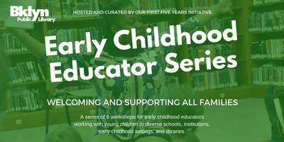 BKLYN Early Childhood Educator Series: Building Diverse Classroom Book Collections (CTLE-3)