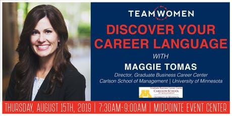 Discover Your Career Language | Maggie Tomas | Carlson School of Management tickets