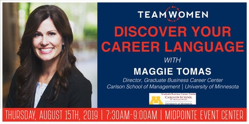 Discover Your Career Language | Maggie Tomas | Carlson School of Management