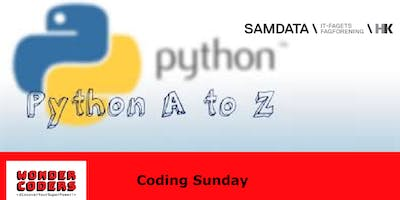"""Coding Sunday with WonderCoders: Python from \""""A\"""" to \""""Z\"""""""