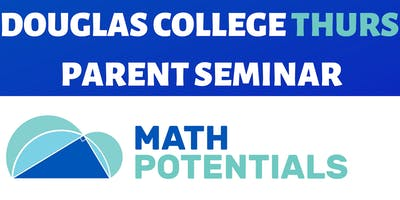 How to Get Your Child to Become a School Math Genius - Douglas College Coquitlam THURS