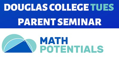 How to Get Your Child to Become a School Math Genius - Douglas College Coquitlam TUES