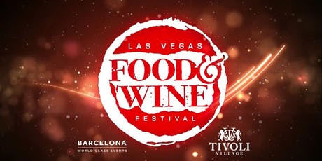 Las Vegas Food & Wine Festival tickets