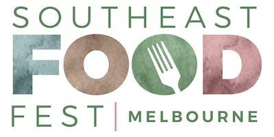 Southeast Food Fest: Melbourne