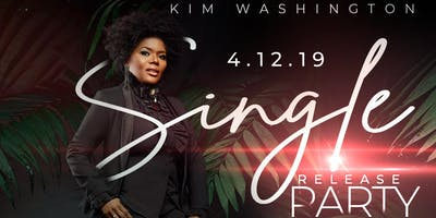 Kim Washington Single Release Listening Party