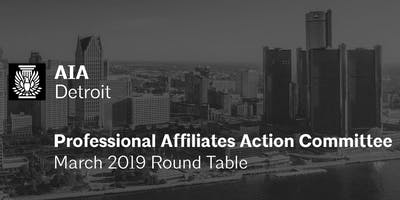 AIA Detroit Professional Affiliates Round Table