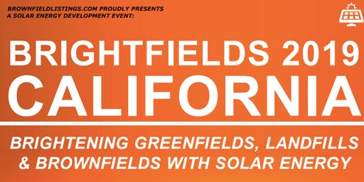 Brownfield Listings Presents: Brightfields 2019 - California