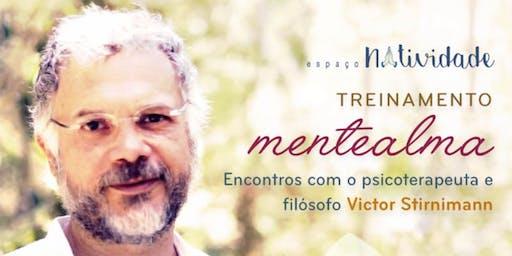 Treinamento Mentealma | Encontro com Victor Stirnimann & Monge Satyanatha