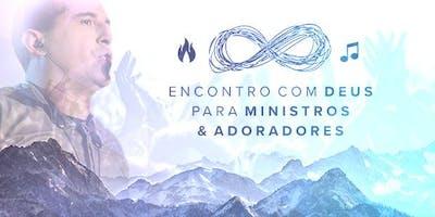 Encontro com Deus para Ministros & Adoradores - RJ