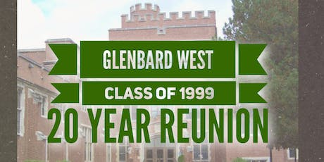 Glenbard West 1999 20 year high school reunion tickets