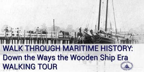 The Wooden Ship Era Walking Tour tickets