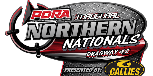 PDRA Northern Nationals Presented by Callies - Racers Only