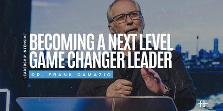 Emerging Leader Summit - Becoming a Next Level Game Changer Leader tickets