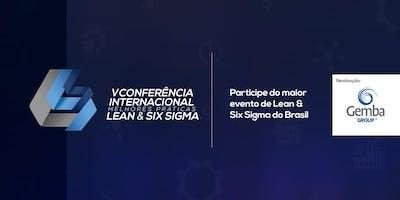 V Conferência Internacional - Melhores Práticas Lean & Six Sigma