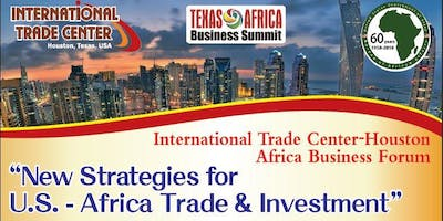 """Africa Business Forum """"News Strategies for U.S. – Africa Trade & Investment"""""""
