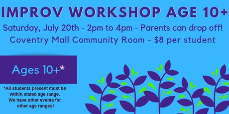 Improv for Preteens & Teens - Drop off at Coventry Mall tickets
