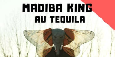 Madiba King au Tequila